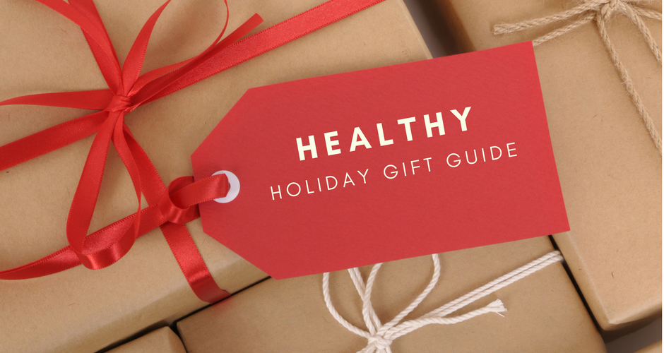 Healthy Living Holiday Gift Ideas